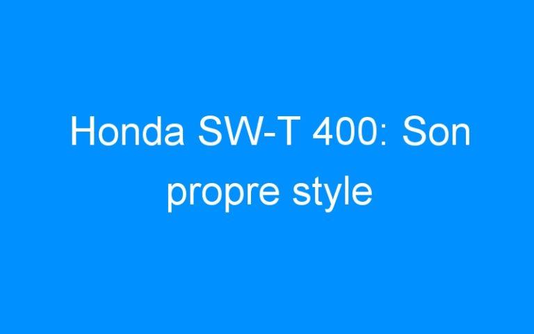 Honda SW-T 400: Son propre style