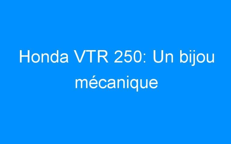 Honda VTR 250: Un bijou mécanique