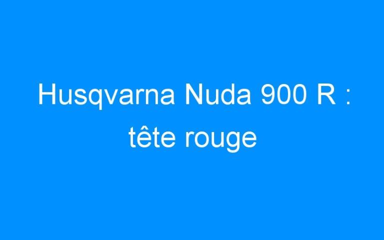 Husqvarna Nuda 900 R : tête rouge
