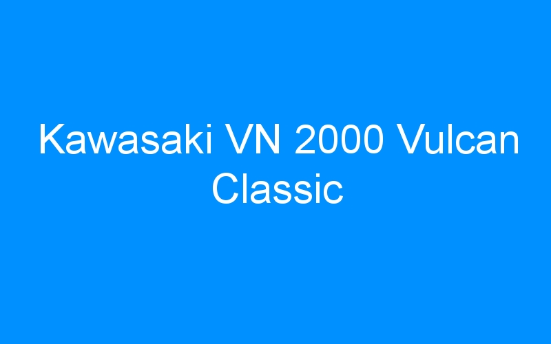 Kawasaki VN 2000 Vulcan Classic