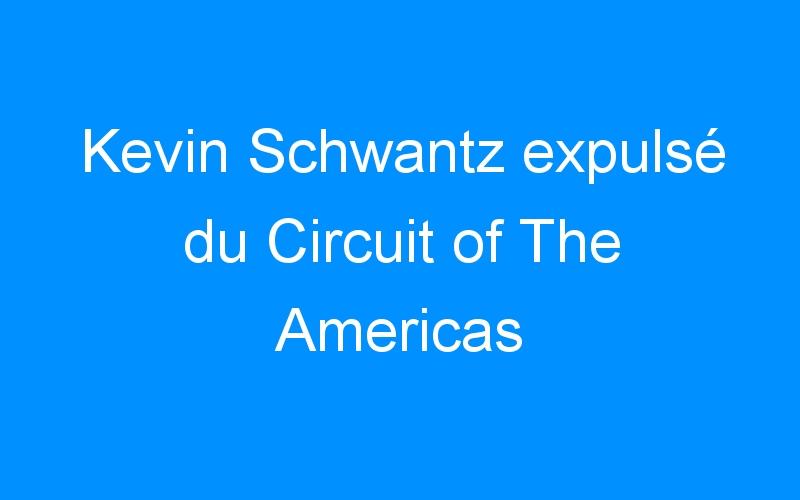 Kevin Schwantz expulsé du Circuit of The Americas