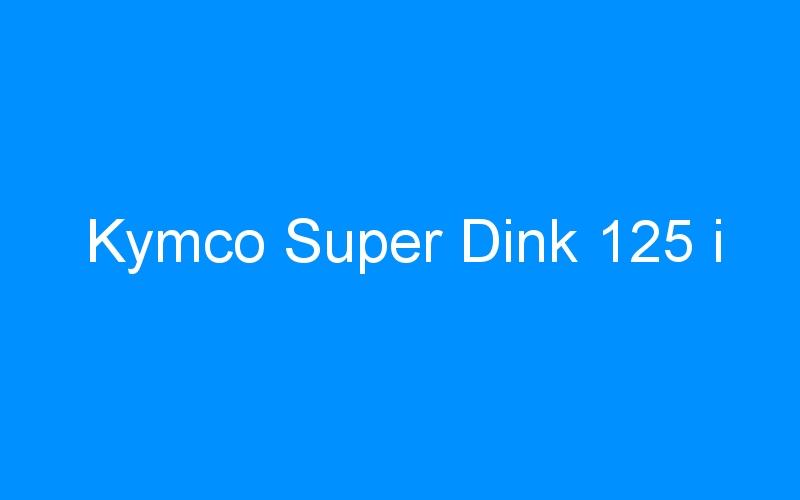 Kymco Super Dink 125 i