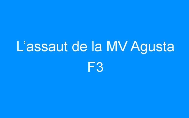 L'assaut de la MV Agusta F3