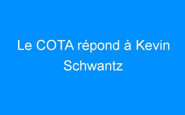 Le COTA répond à Kevin Schwantz