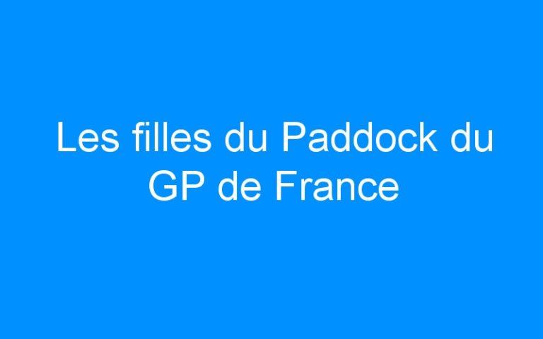 Les filles du Paddock du GP de France