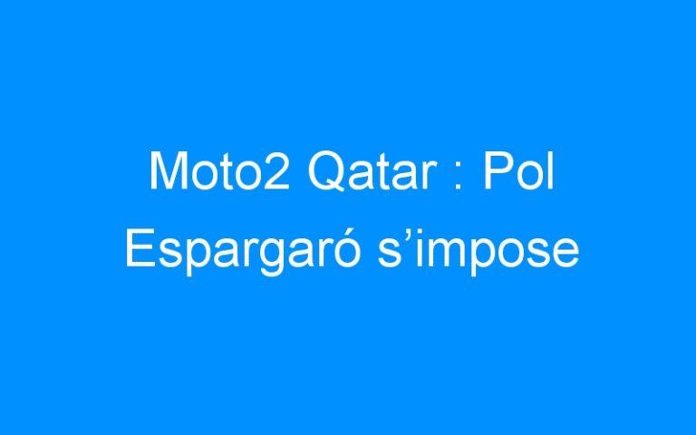 Moto2 Qatar : Pol Espargaró s'impose