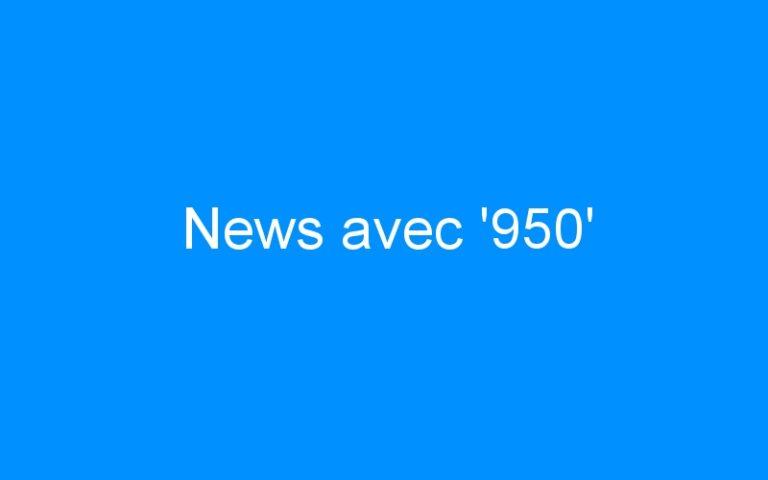 News avec '950'