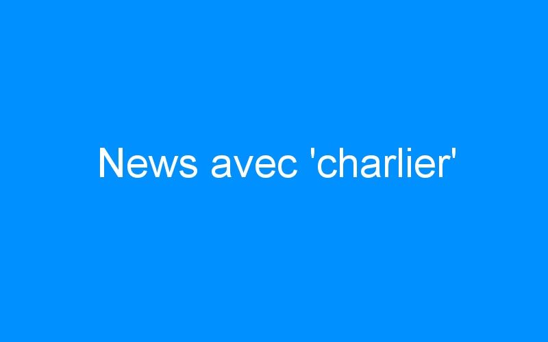 News avec 'charlier'