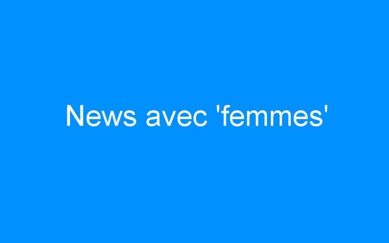 News avec 'femmes'