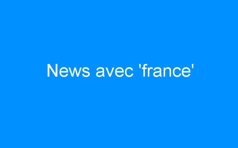 News avec 'france'
