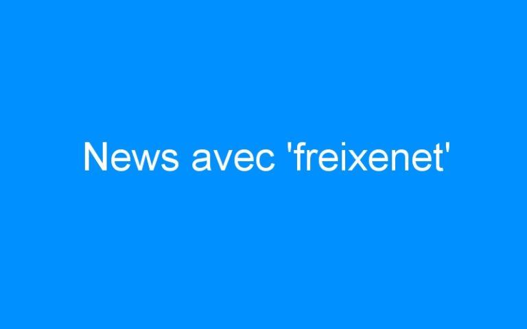 News avec 'freixenet'