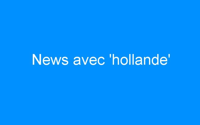 News avec 'hollande'