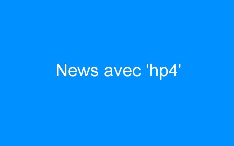 News avec 'hp4'