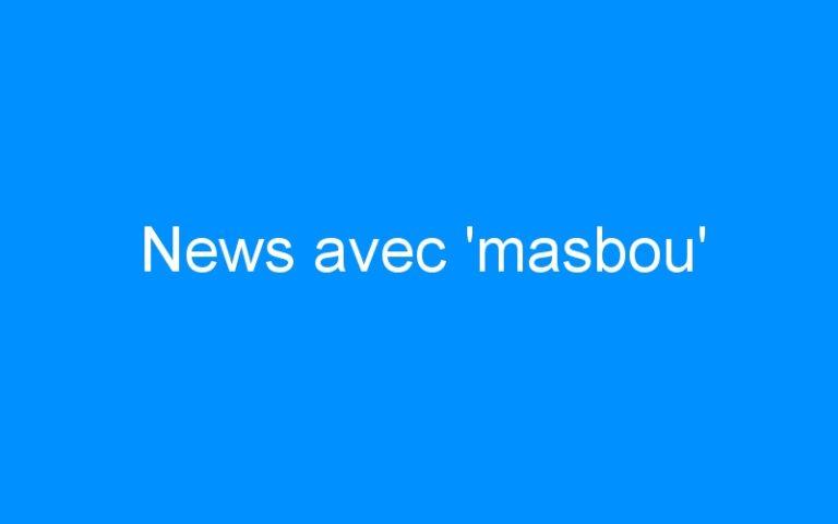 News avec 'masbou'
