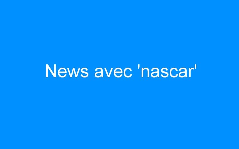 News avec 'nascar'