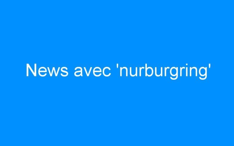 News avec 'nurburgring'