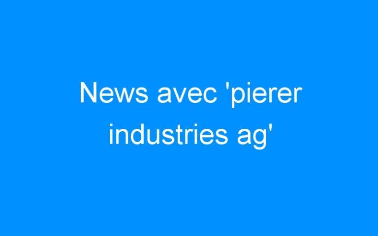 News avec 'pierer industries ag'