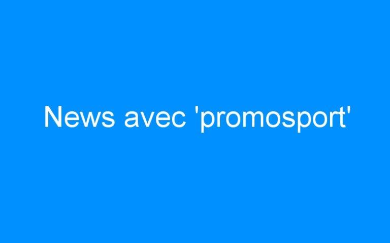 News avec 'promosport'