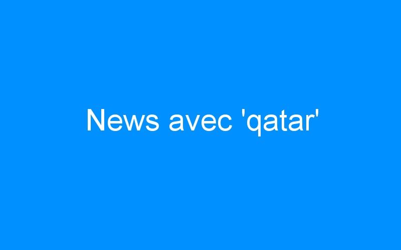 News avec 'qatar'