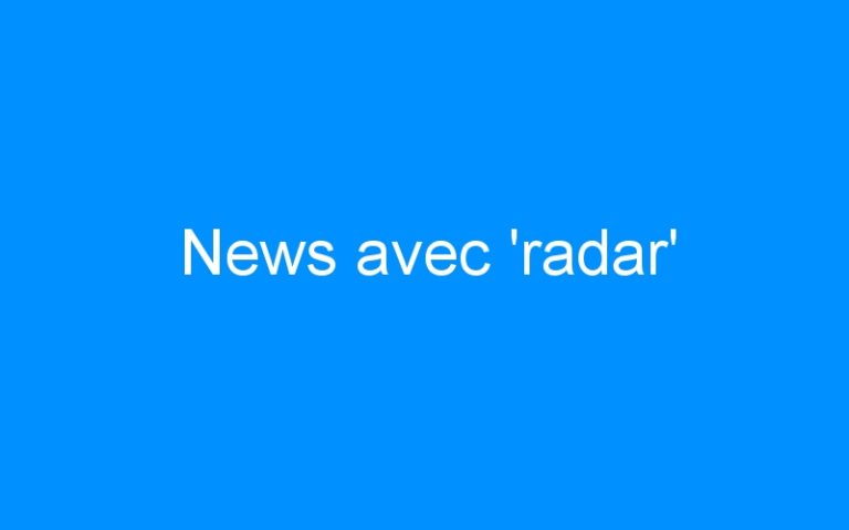 News avec 'radar'