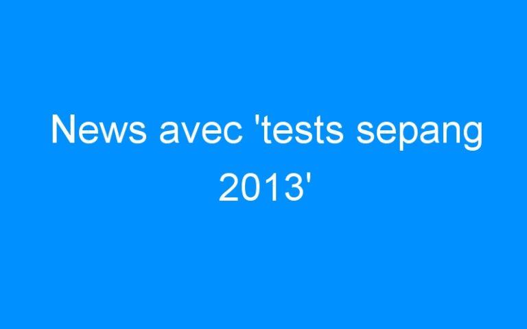 News avec 'tests sepang 2013'