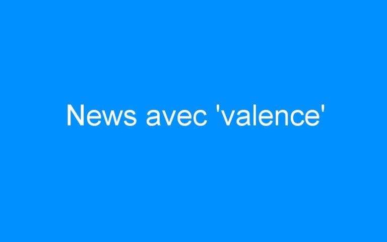 News avec 'valence'