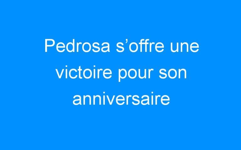 Pedrosa s'offre une victoire pour son anniversaire