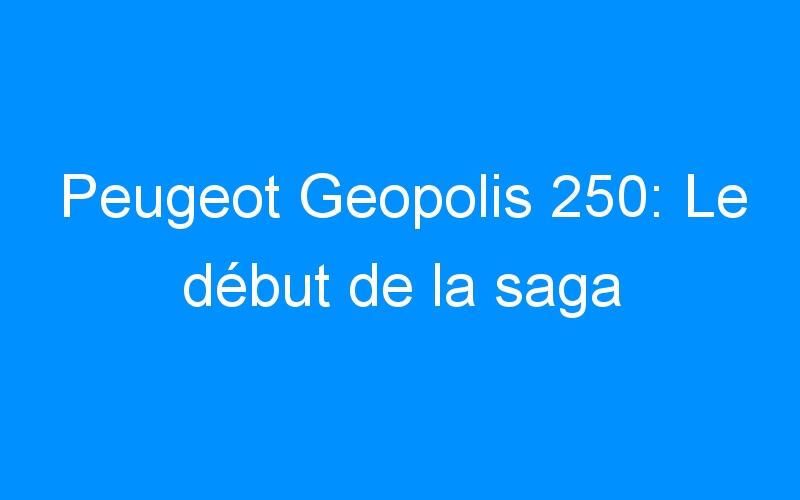 Peugeot Geopolis 250: Le début de la saga