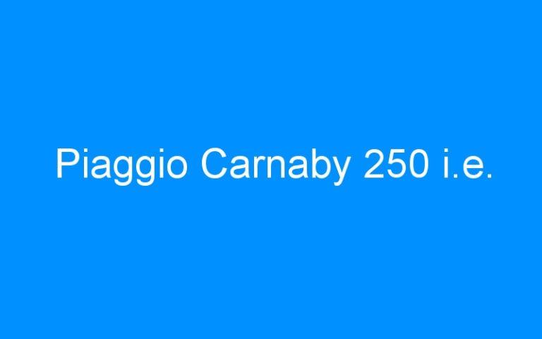 Piaggio Carnaby 250 i.e.