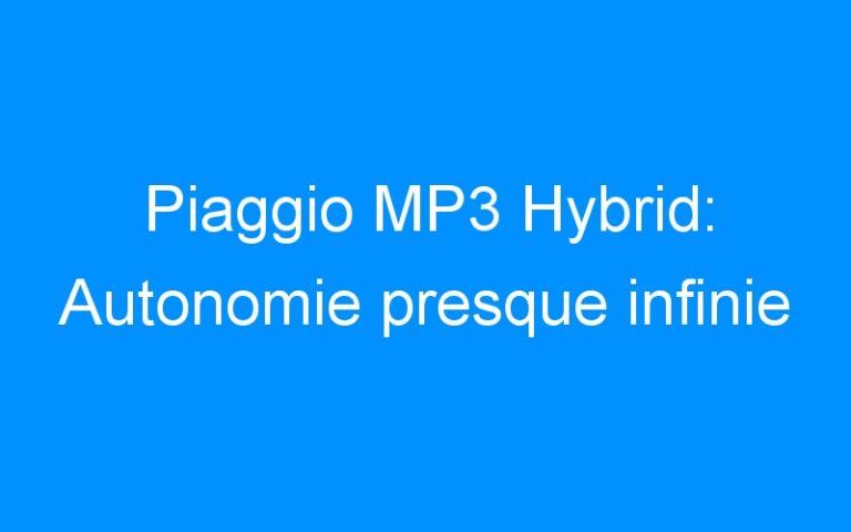 Piaggio MP3 Hybrid: Autonomie presque infinie