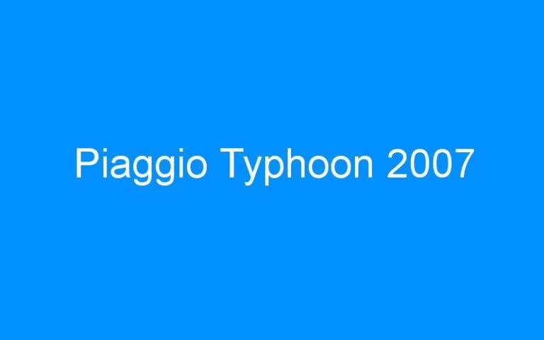 Piaggio Typhoon 2007