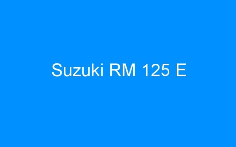 Suzuki RM 125 E