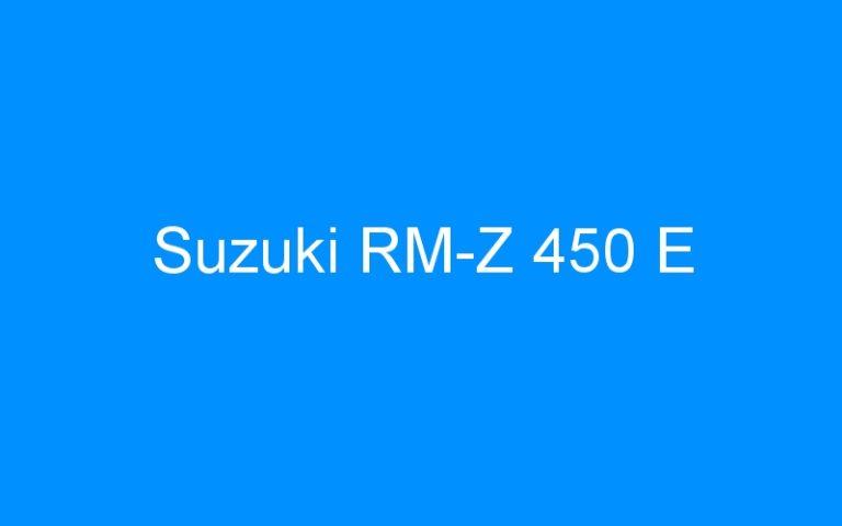 Suzuki RM-Z 450 E