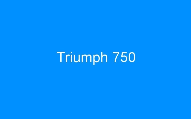 Triumph 750