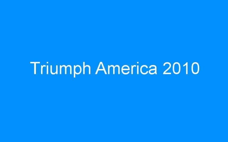 Triumph America 2010