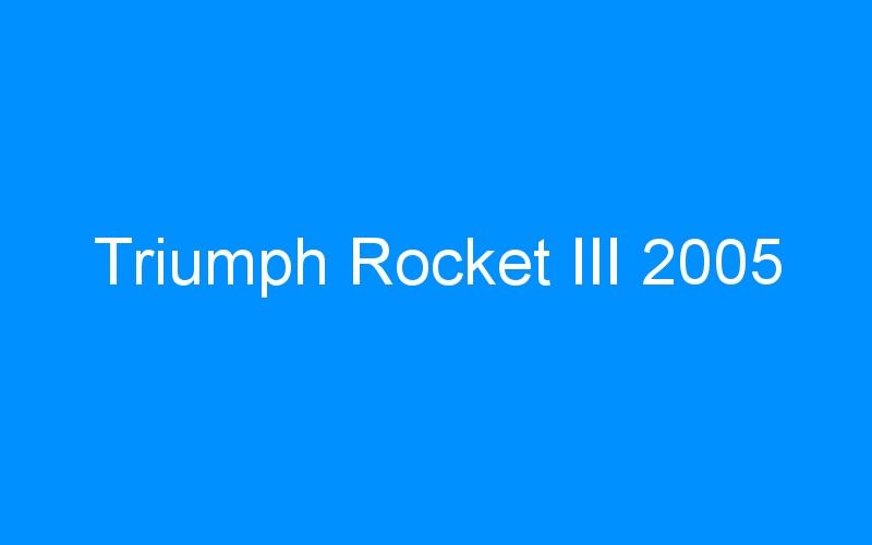 Triumph Rocket III 2005