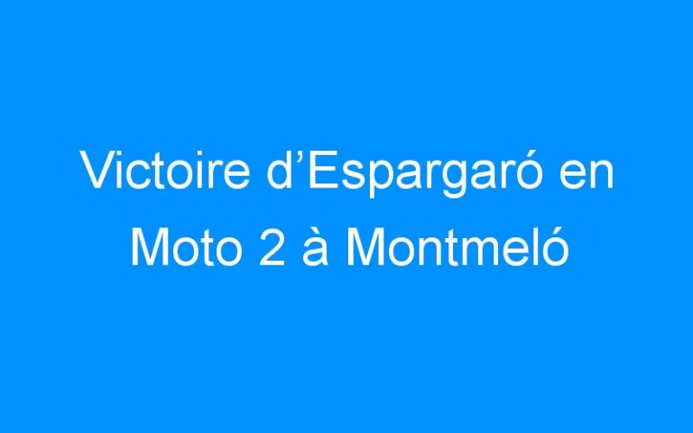 Victoire d'Espargaró en Moto 2 à Montmeló