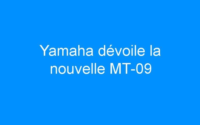 Yamaha dévoile la nouvelle MT-09