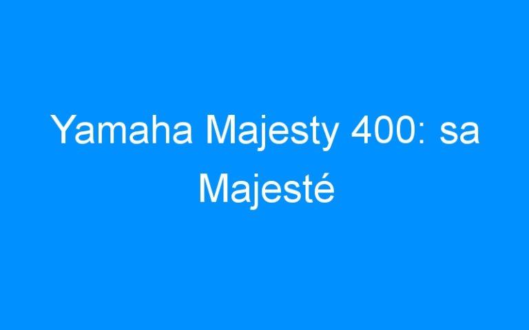 Yamaha Majesty 400: sa Majesté