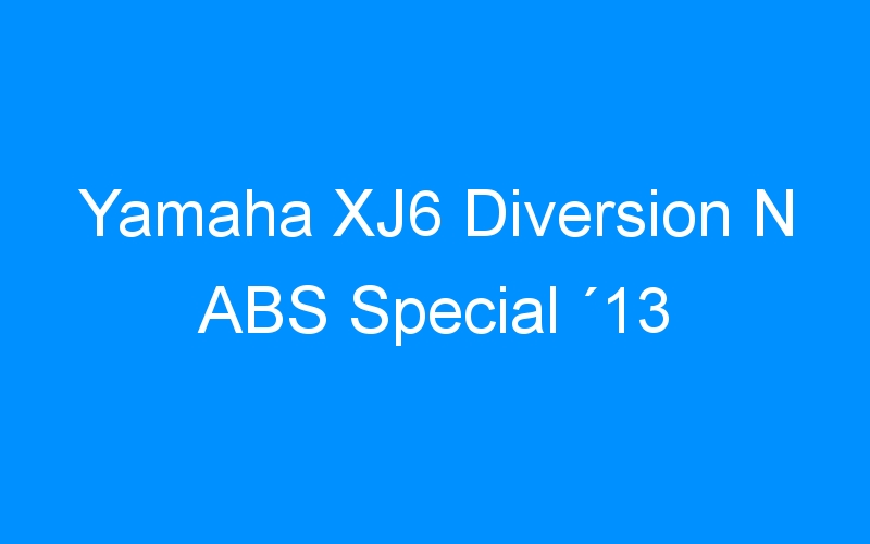 Yamaha XJ6 Diversion N ABS Special ´13
